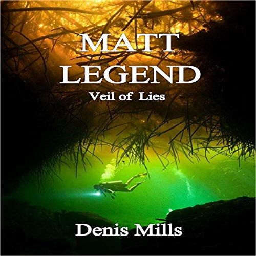 Matt Legend: Veil of Lies audiobook cover art