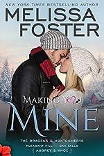 Making You Mine: Knox and Aubrey (The Bradens & Montgomerys: Pleasant Hill - Oak Falls Book 5)