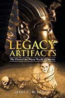 Legacy Artifacts: The First of the Warm World Mysteries
