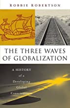 Best the three waves of globalization Reviews
