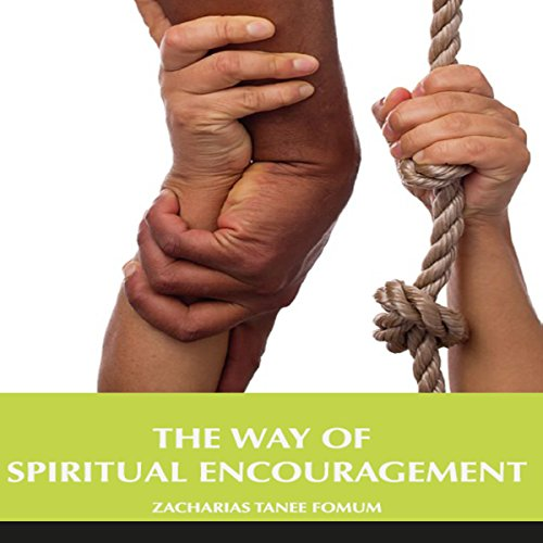 The Way of Spiritual Encouragement audiobook cover art