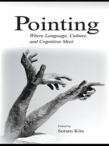 Pointing: Where Language, Culture, and Cognition Meet (English Edition) PDF Books