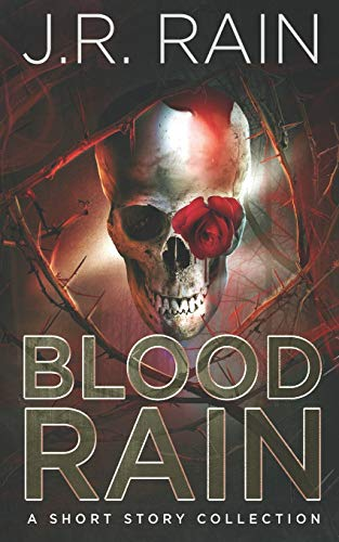 Blood Rain: A Short Story Collection