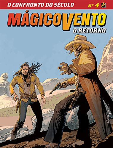 Mágico Vento - O Retorno - volume 4: O confronto do século