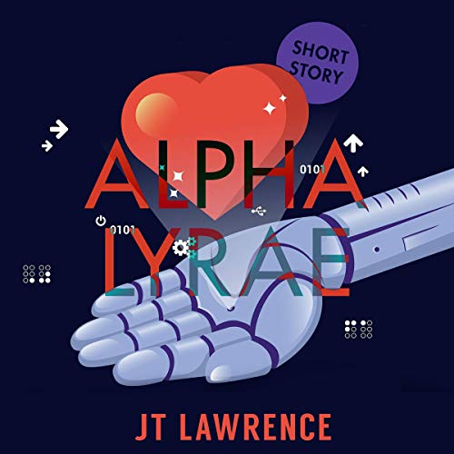 Alpha Lyrae: A Futuristic Short Story audiobook cover art