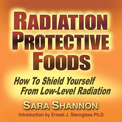 Radiation Protective Foods audiobook cover art