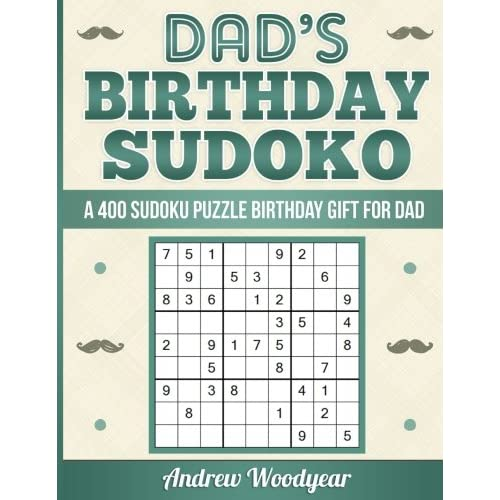 Dads Birthday Sudoku A 400 Puzzle Gift For Dad
