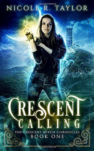 Download Crescent Calling (The Crescent Witch Chronicles) 1983176648