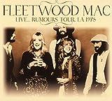 Songtexte von Fleetwood Mac - Live… Rumours Tour, LA 1978