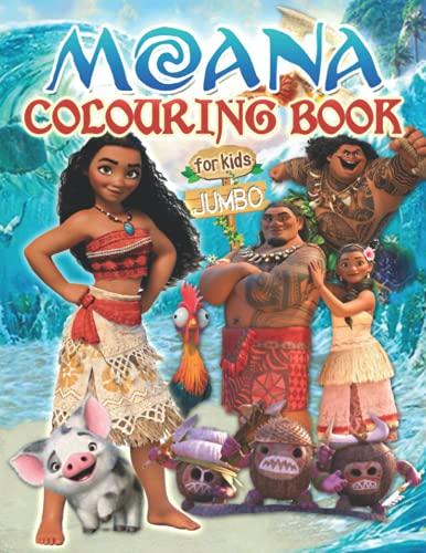 Moanà Colouring Book: 2021 Moanà Colouring Book For Kids Jumbo Colouring Book For Kids