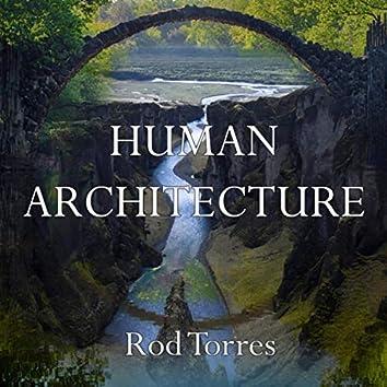 Human Architecture