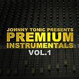 Johnny Tonic : Premium Instrumentals, Vol.1