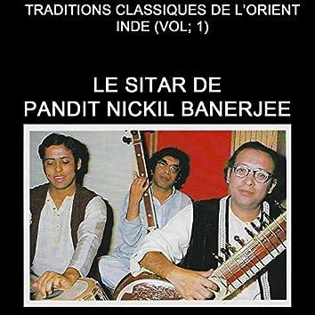 Le Sitar de Pandit Nikhil Banerjee (Traditions classiques de l'orient - Inde Vol.1)