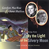 Songs from by the Light of the Silvery Moon