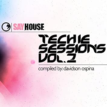 Say House - Techie Sessions Vol. 2