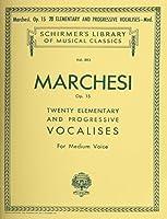 20 Elementary And Progressive Vocalises, Op. 15