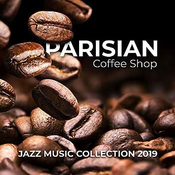 Parisian Coffee Shop Jazz Music Collection 2019
