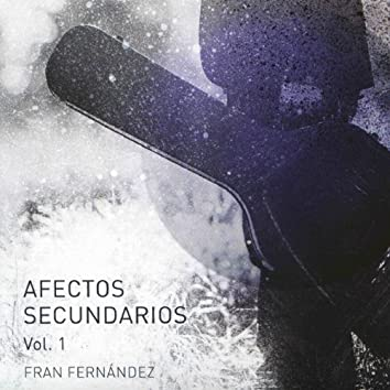 Afectos Secundarios, Vol. 1