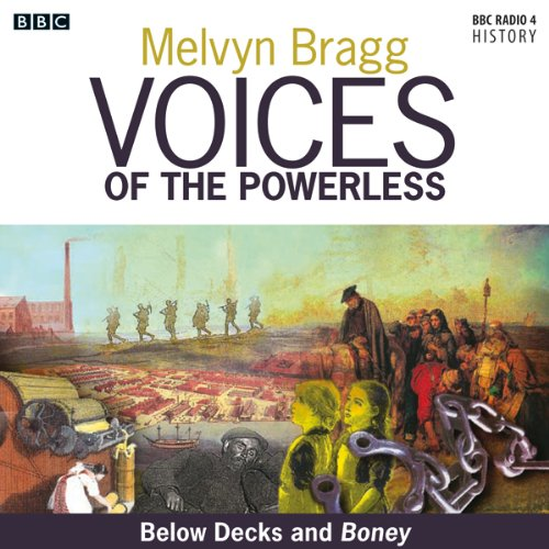 Voices of the Powerless: Below Decks and Boney audiobook cover art