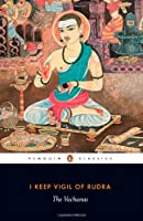 I Keep Vigil Of Rudra: The Vachanas