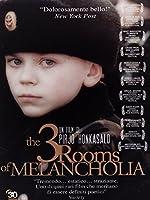 The 3 Rooms Of Melancholia [Italian Edition]