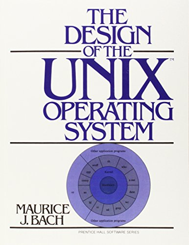 Compare Textbook Prices for The Design of the UNIX Operating System 1st Edition ISBN 0076092031369 by Bach, Maurice