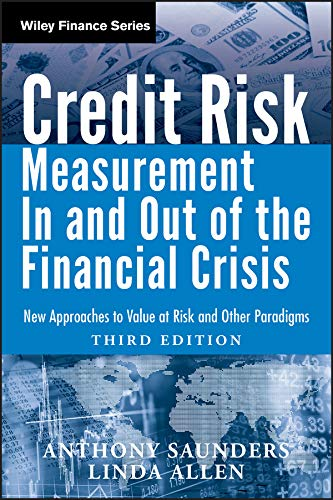 Credit Risk Management In and Out of the Financial Crisis: New Approaches to Value at Risk and Other Paradigms (Wiley Finance Book 528) (English Edition)