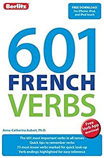 601 French Verbs (601 Verbs) (French and English Edition)