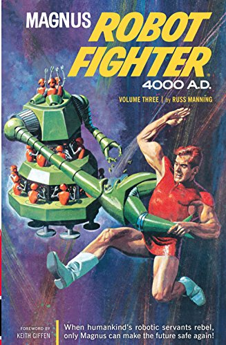 MAGNUS ARCHIVES 03 (Magnus, Robot Fighter)