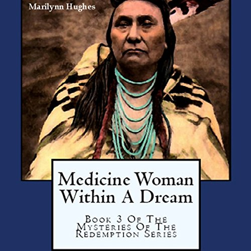 Medicine Woman Within a Dream audiobook cover art