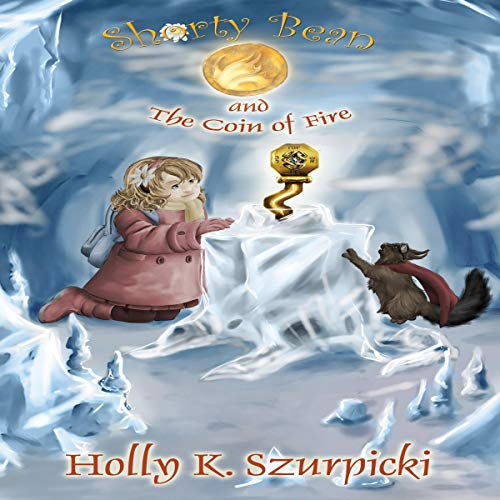 Shorty Bean and the Coin of Fire audiobook cover art