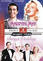The Marrying Man/Betsy's Wedding