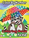 Color By Number Coloring Book For Kids: Coloring Activity Book for Kids: A Jumbo Childrens Coloring Book with 50 Large Images