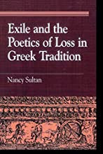 Exile and the Poetics of Loss in Greek Tradition