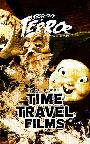 Time Travel Films 2020 (Subgenres of Terror 2020 Book 4) (English Edition)