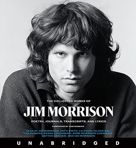 The Collected Works of Jim Morrison CD: Poetry, Journals, Transcripts, and Lyrics
