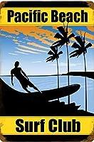 パシフィックビーチ-サーフクラブ、ブリキの看板、ヴィンテージアイアンペインティングメタルプレートノベルティデコレーションクラブカフェバー