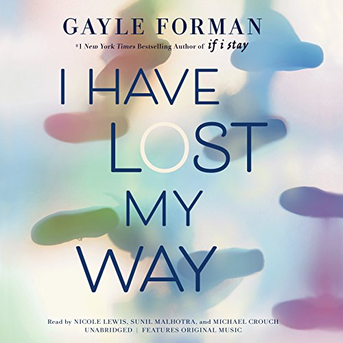 I Have Lost My Way audiobook cover art