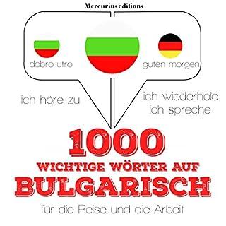 1000 wichtige Wörter auf Bulgarisch für die Reise und die Arbeit Titelbild