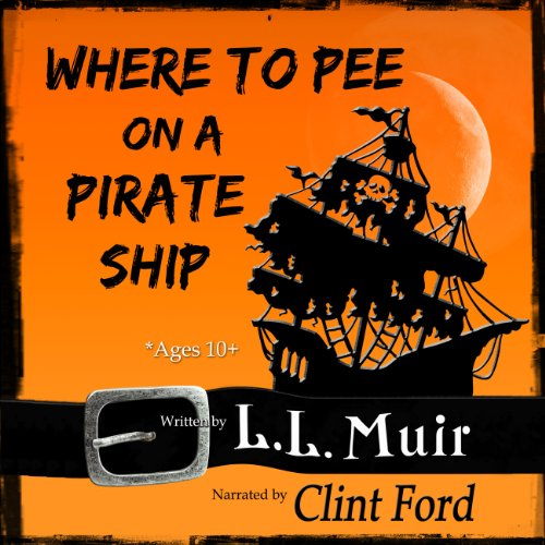 Where to Pee on a Pirate Ship audiobook cover art