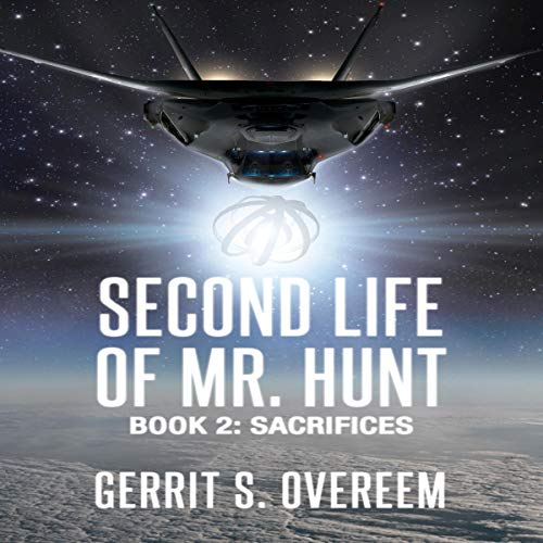Second Life of Mr. Hunt: Book 2: Sacrifices cover art