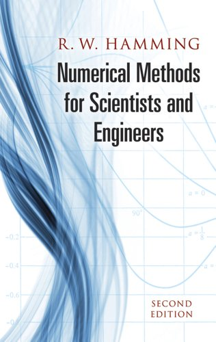 Compare Textbook Prices for Numerical Methods for Scientists and Engineers Dover Books on Mathematics 2nd Revised ed. Edition ISBN 0800759652419 by R. W. Hamming