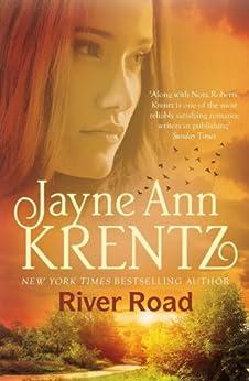 River Road: a standalone romantic suspense novel by an internationally bestselling author by [Jayne Ann Krentz]