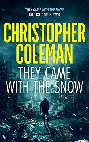They Came with the Snow Series: Books 1-2 ( A Post-Apocalyptic Survival Thriller) (English Edition)