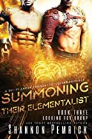 Summoning Their Elementalist: A Sci-Fi Gamer Friends-to-Lovers Ménage Romance (Looking for Group)