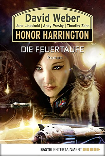 Honor Harrington: Die Feuertaufe: Bd. 27