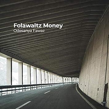 Folawaltz Money