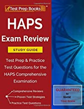 HAPS Exam Review Study Guide: Test Prep & Practice Test Questions for the HAPS Comprehensive Examination