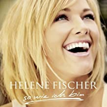 So Wie Ich Bin by Helene Fischer (2009-10-09)
