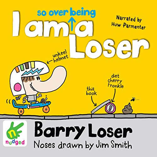 Barry Loser: I Am So Over Being a Loser audiobook cover art